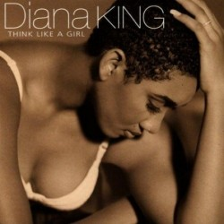 DIANA KING - THINK LIKE A...