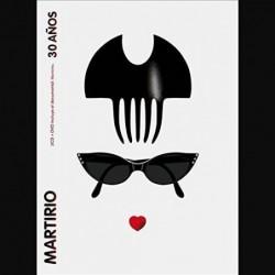 Martirio - 30 Años  (Cd+Dvd)