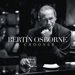 BERTIN OSBORNE - CROONER  (Cd)