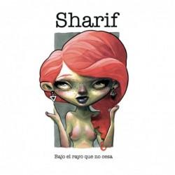SHARIF - BAJO EL RAYO QUE...
