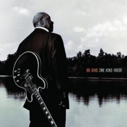 B.B. KING - ONE KIND FAVOR...