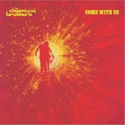 CHEMICAL BROTHERS - COME...