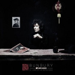 BUNBURY - TV UNPLUGGED EL...