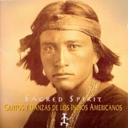 SACRED SPIRIT - CANTOS Y...