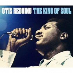 OTIS REDDING - KING OF SOUL...