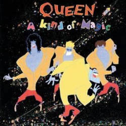 QUEEN - A KIND OF MAGIC...