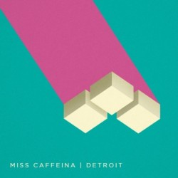 MISS CAFFEINA - DETROIT  (Cd)