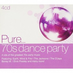 PURE... 70'S DANCE PARTY -...