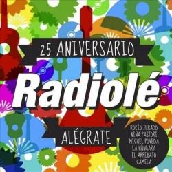 Radiolé 25 Aniversario -...