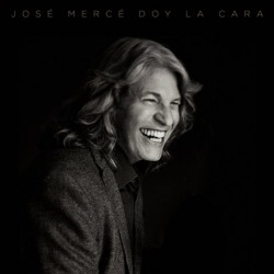 JOSE MERCE - DOY LA CARA  (Cd)