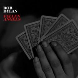 BOB DYLAN - FALLEN ANGELS...