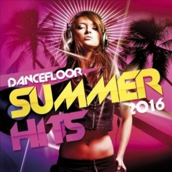 DANCEFLOOR SUMMER HITS 2016...