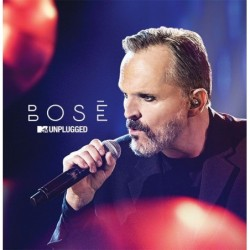 MIGUEL BOSE - MTV UNPLUGGED...