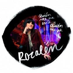 ROZALEN - QUIEN ME HA VISTO...