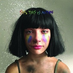 SIA - THIS IS ACTING...