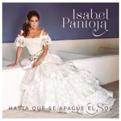 ISABEL PANTOJA - HASTA QUE...