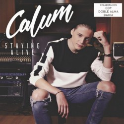 CALUM - STAYING ALIVE  (Cd)