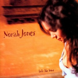 NORAH JONES - FEELS LIKE...
