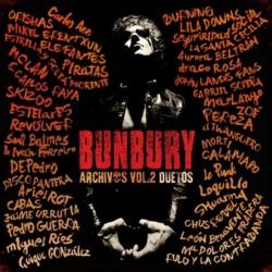 BUNBURY - ARCHIVOS VOL 2:...