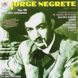 JORGE NEGRETE - SUS 40...