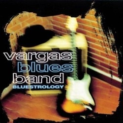 VARGAS BLUES BAND -...