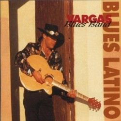VARGAS BLUES BAND - BLUES...