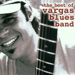 VARGAS BLUES BAND - THE...