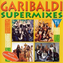 Garibaldi - Supermixes  (Cd)