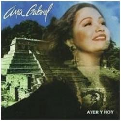 ANA GABRIEL - AYER Y HOY  (Cd)