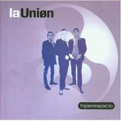 LA UNION - HIPERSPACIO  (Cd)
