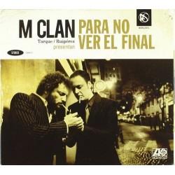 M CLAN - PARA NO VER EL...