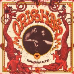 ORISHAS - EMIGRANTE  (Cd)