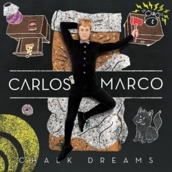CARLOS MARCO - CHALK DREAMS...