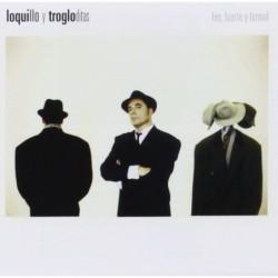 LOQUILLO Y LOS TROGLODITAS...