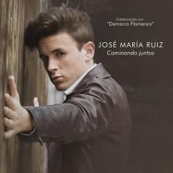 JOSE MARIA RUIZ - CAMINANDO...
