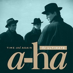 A-HA - TIME AND AGAIN: THE...