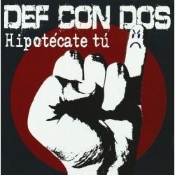 DEF CON DOS - HIPOTECATE TU...