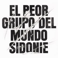 SIDONIE. S.C.P. - EL PEOR...