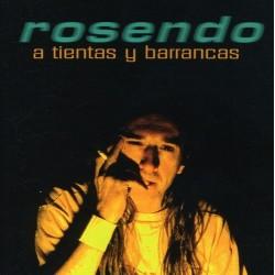 ROSENDO - A TIENTAS Y...