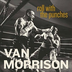VAN MORRISON - ROLL WITH...