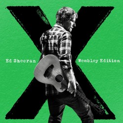 ED SHEERAN - X WEMBLEY...