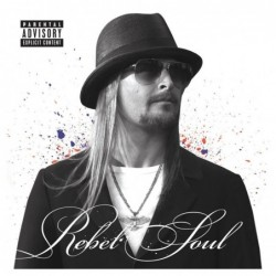 KID ROCK - REBEL SOUL  (Cd)