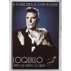 LOQUILLO - SU NOMBRE ERA EL...