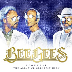 BEE GEES - TIMELESS - THE...