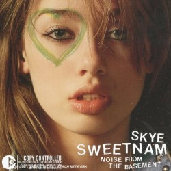 SKYE SWEETNAM - NOISE FROM...