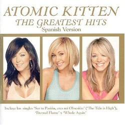 Atomic Kitten - Greatest...