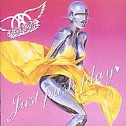 AEROSMITH - JUST PUSH PLAY...