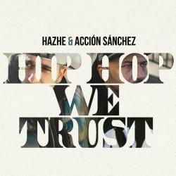 HAZHE & ACCION SANCHEZ -...