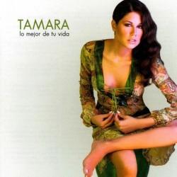 TAMARA - LO MEJOR DE TU...