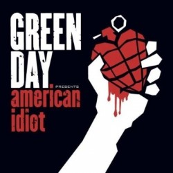 GREEN DAY - AMERICAN IDIOT...
